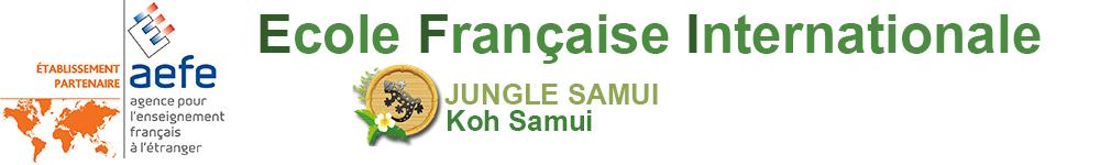 Jungle Samui - Ecole Française de Koh Samui (AEFE)